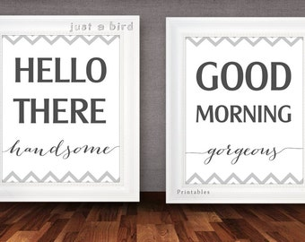 His and Hers wall art, Hello There Handsome Good Morning Gorgeous, Couples Bedroom Art, Wedding gift, Couples gift, Mr and Mrs INSTANT DOWNL