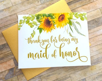 Maid of Honor Thank You Card - Sunflower Thank You For Being My Maid of Honor Card - Wedding Thank You Cards - Bridesmaid Card - SUNBEAM