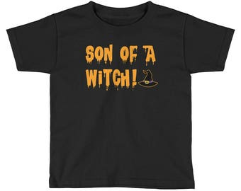 You Son Of A Witch Funny Halloween Costume halloween boy Kids Short Sleeve T-Shirt