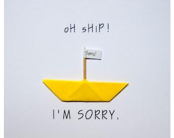 Oh Ship! I'm Sorry.