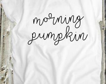 Fall T Shirt - Womens graphic Shirt - Morning Pumpkin t shirt- Comfortable shirt - designer t shirt