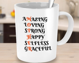 MOTHER - Amazing Loving Strong Happy Selfless Graceful