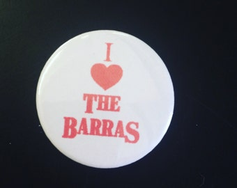 I heart the Barras Badges
