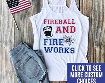 4th of july shirt women  4th of july drinking shirt  fourth of july  tank top  womens shirt  fireball and fireworks  drinking shirt  usa