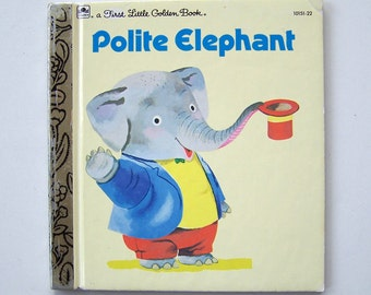 Polite Elephant by Richard Scarry - Children's Book - First Little Golden Book - Manners
