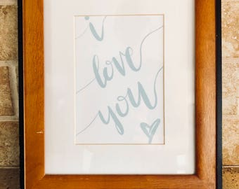 I love you -instant download - diy - calligraphy - home decor - nursery - shower