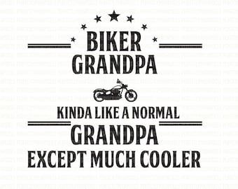 Grandpa Biker SVG DXF EPS Silhouette Studio Designer Edition Circuit Design Space Expression Cut Vinyl Heat Transfer Vinyl Commercial Use Ok