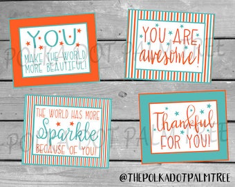INSTANT DOWNLOAD Printable Notes of Encouragement Thank You Cards Notes You Make The World More Beautiful You Are Awesome Thankful For You