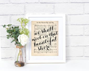Printable Hymn Art - Sweet By and By
