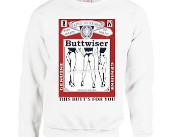Buttwiser sweatshirt