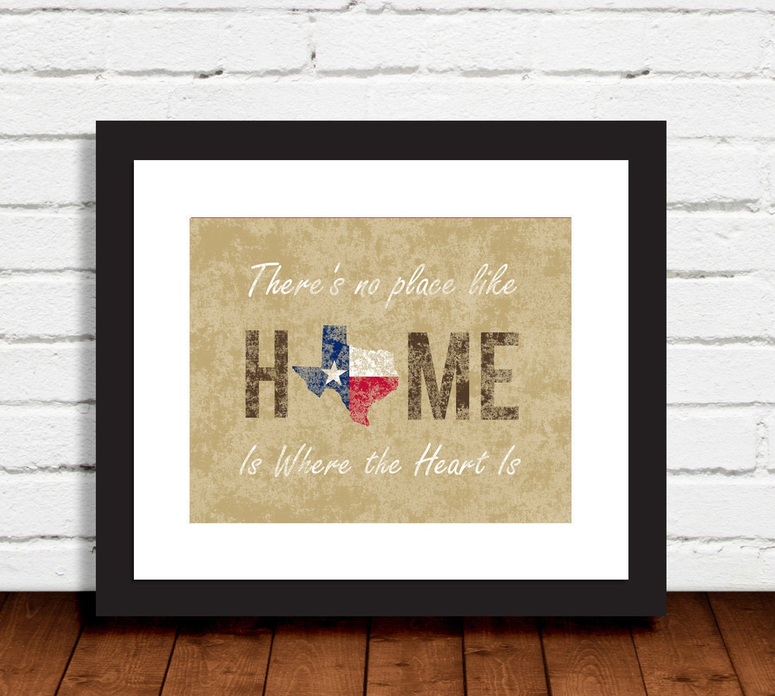State of Texas Print With There\'s No Place Like Home and
