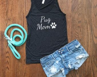 Pug Mom Tank Top | Pug Dog Mom | Pug Gifts | Dog Mom Top | Dog Lover Gift | Dog Mom Gift | Graphic Tank Top | Gift for Her | Gift for Mom