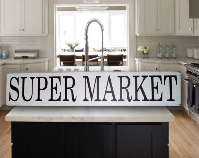 Distressed Kitchen Sign, White Kitchen Sign, Distressed Kitchen Decor, Distressed Wood Sign, Super Market Kitchen Sign, Kitchen Decor