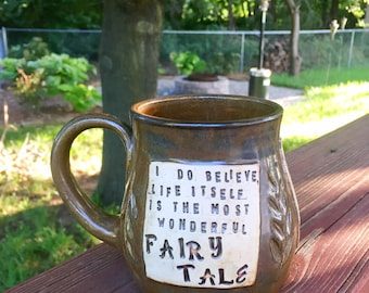 Large Pottery Mug-Life Itself is the most wonderful fairy tale- Hans Christian Andersen -Brown with Locust Leaves-Handmade by Daisy Friesen