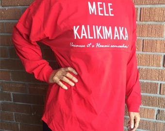 Because It's Hawaii Somewhere Mele Kalikimaka Christmas Long Sleeve T-Shirt
