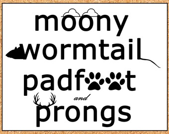 Moony Wormtail Padfoot and Prongs Poster, Marauders Map Poster, Harry Potter Wall Decor