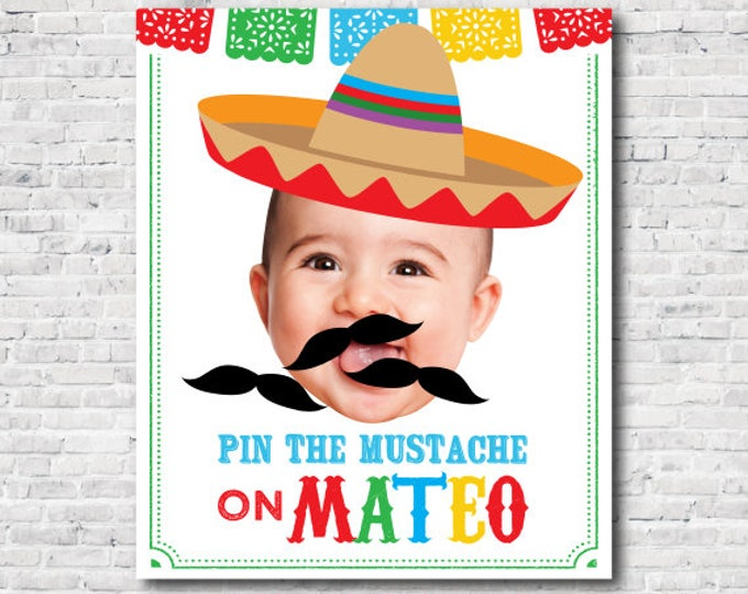 Pin the mustache game, Fiesta 1st Birthday, Mexican Birthday Party, White background Poster, DIGITAL Personalized item