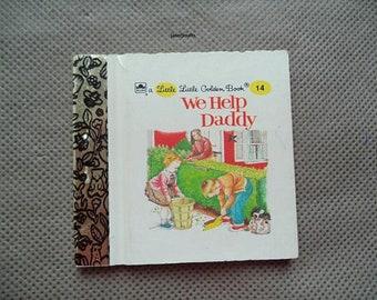 Little Little Golden books ,We Help Daddy , 1962 Little Golen book , Vintage children's book ,Mini Little Golden book