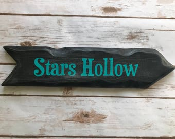 Rustic Hand Painted Stars Hollow Directional Sign / Gilmore Girls / Nerd Decor