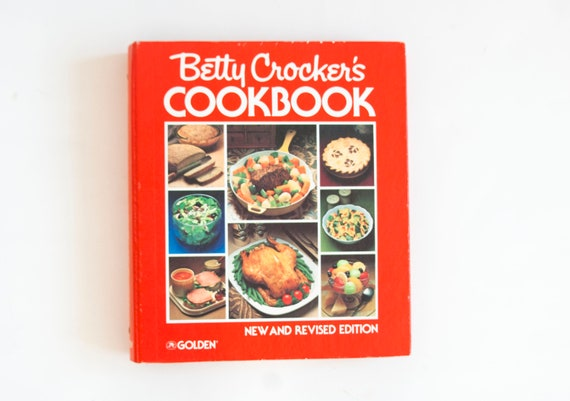 BETTY CROCKERS COOKBOOK NEW AND REVISED EDITION, 1980 Third Printing (Including Microwave Recipes, C