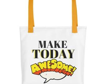 Make Today Awesome! - Tote bag