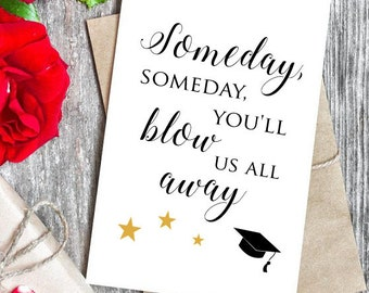 Hamilton Graduation Card. Someday you'll blow us all away. Personalized with names, year, school, colors, etc. All Cards BUY 2 GET 1 FREE!