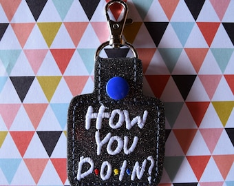 How You Doin? Friends Keychain