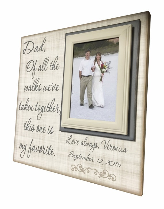 Wedding Frame for Father of the Bride Gift To Dad Of All The