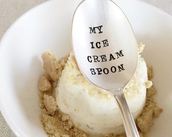 My Ice Cream Spoon - Hand Stamped - Vintage Gift - Wedding, Anniversary, Every Day Vintage