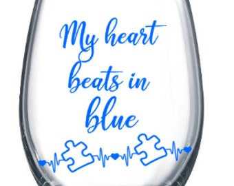 Autism Awareness My heart beats in blue- -Stemless Wine Cup (plastic cup)