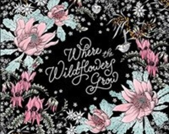 Where the Wildflowers Grow: A Botanical Wonderland of Coloring for Adults (Paperback)