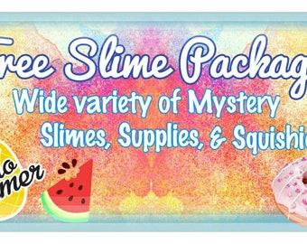 FREE June MYSTERY Package! Includes a variety of different types of slime/Buy yours while supplies Last!/Fast shipping/Extras Also included!
