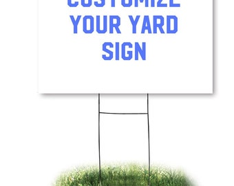 One-sided Custom Yard Sign with H-Stake