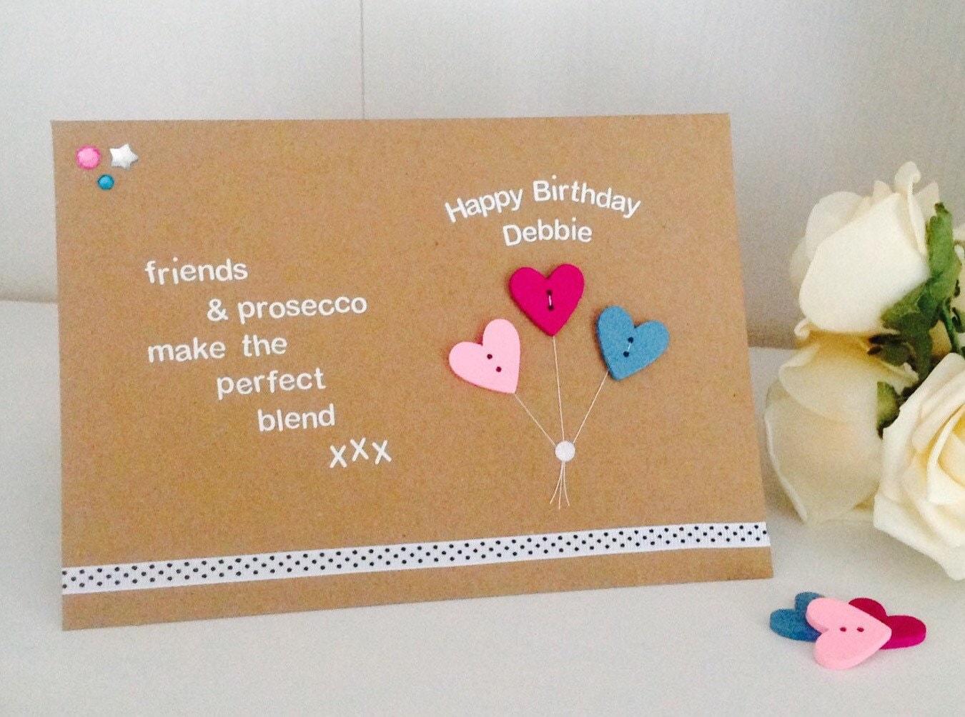 Friends Prosecco Quote Handmade Happy Birthday Card