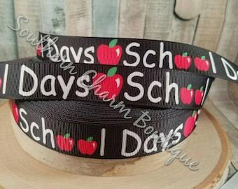 "3 yards of 7/8 "" school days grosgrain ribbon"