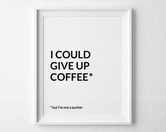 Coffee Decor, Office Art, Funny Coffee Poster, Coffee Bar, Coffee Printable,