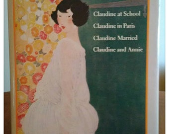 The Complete Claudine, by Collette.   Hardcover. Complete and Unabridged.