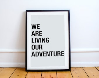 Living Our Adventure Printable