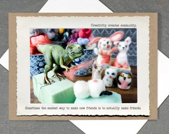 T. Rex Friendship Card • Funny Felting Card • Card for Crafters • All Occasion Dinosaur Card