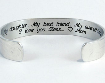 "Daughter Gift  - ""My daughter,  My best friend,  My everything.  I love you (personalization)"" 1/2"" hidden message cuff bracelet"