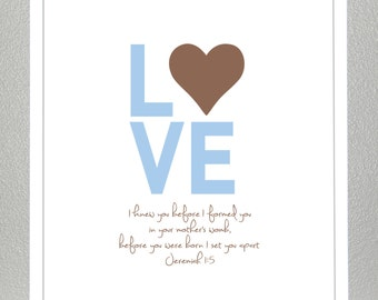 Boy Baptism, Christening, Dedication - LOVE -  bible verse ( blue and brown )- Jeremiah 1:5