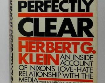 Making It Perfectly Clear,  Hardcover, August, 1980 by Herbert G Klein