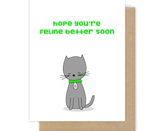 Get Well Soon Card Feel Better Sorry You're Sick Thinking of You Funny Cat Pun Cute Fun Handmade Greeting Cards Gifts For Him Her Friend