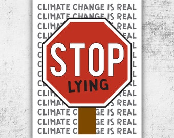 Womens March Anti Trump Protest PRINTABLE Sign // Climate Change is Real Poster