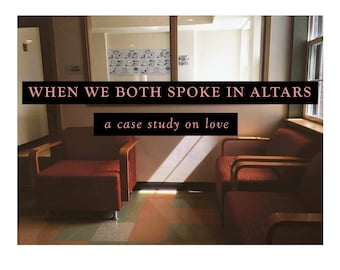 When We Both Spoke In Altars [pdf]