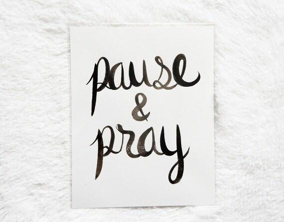 Pause & Pray 8x10 Print