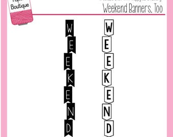 Planner Stamps - Weekend Banners, Too by Annie's Paper Boutique - For Your Filofax, Journal, Horizontal, Erin Condren, ECLP - Clear Stamps