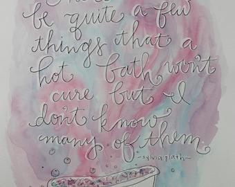 Hot Bath Sylvia Plath Quote Watercolor