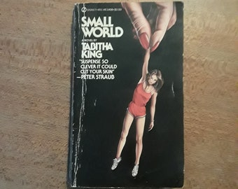 SMALL WORLD by Tabatha King (1982) suspense, thriller 1st edition paperback