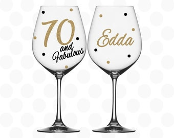70th birthday, 70 and Fabulous wine glass name included, 70th birthday gift, 70th birthday gift for her, birthday gift for 70 year old woman